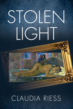 Stolen Light by Claudia Riess